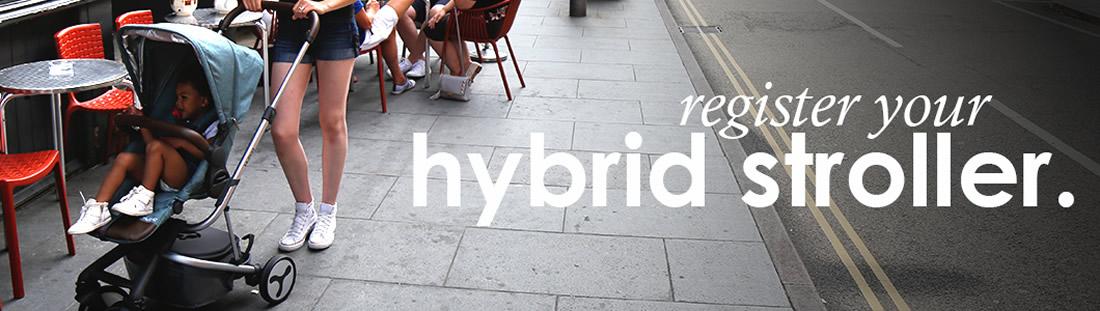 Register your Hybrid Stroller